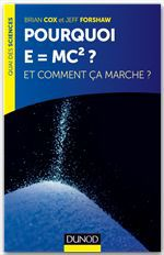 Pourquoi E=mc ? et comment a marche?