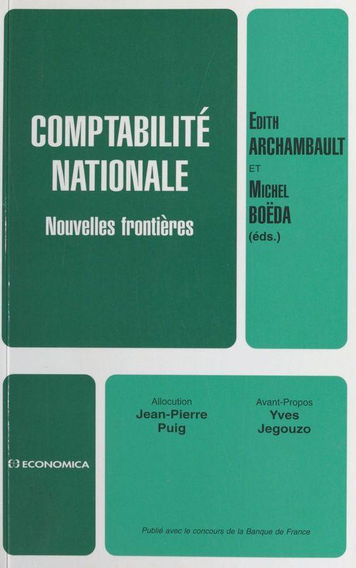 Comptabilité nationale : nouvelles frontières