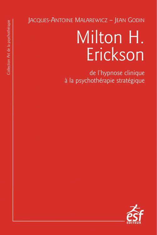 Jacques-Antoine MALAREWICZ Milton H. Erickson