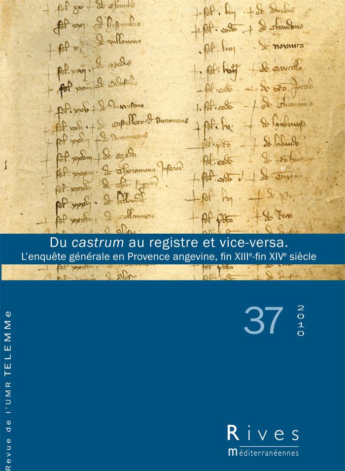 TELEMME - UMR 6570 37 | 2010 - Du castrum au registre et vice-versa - Rives