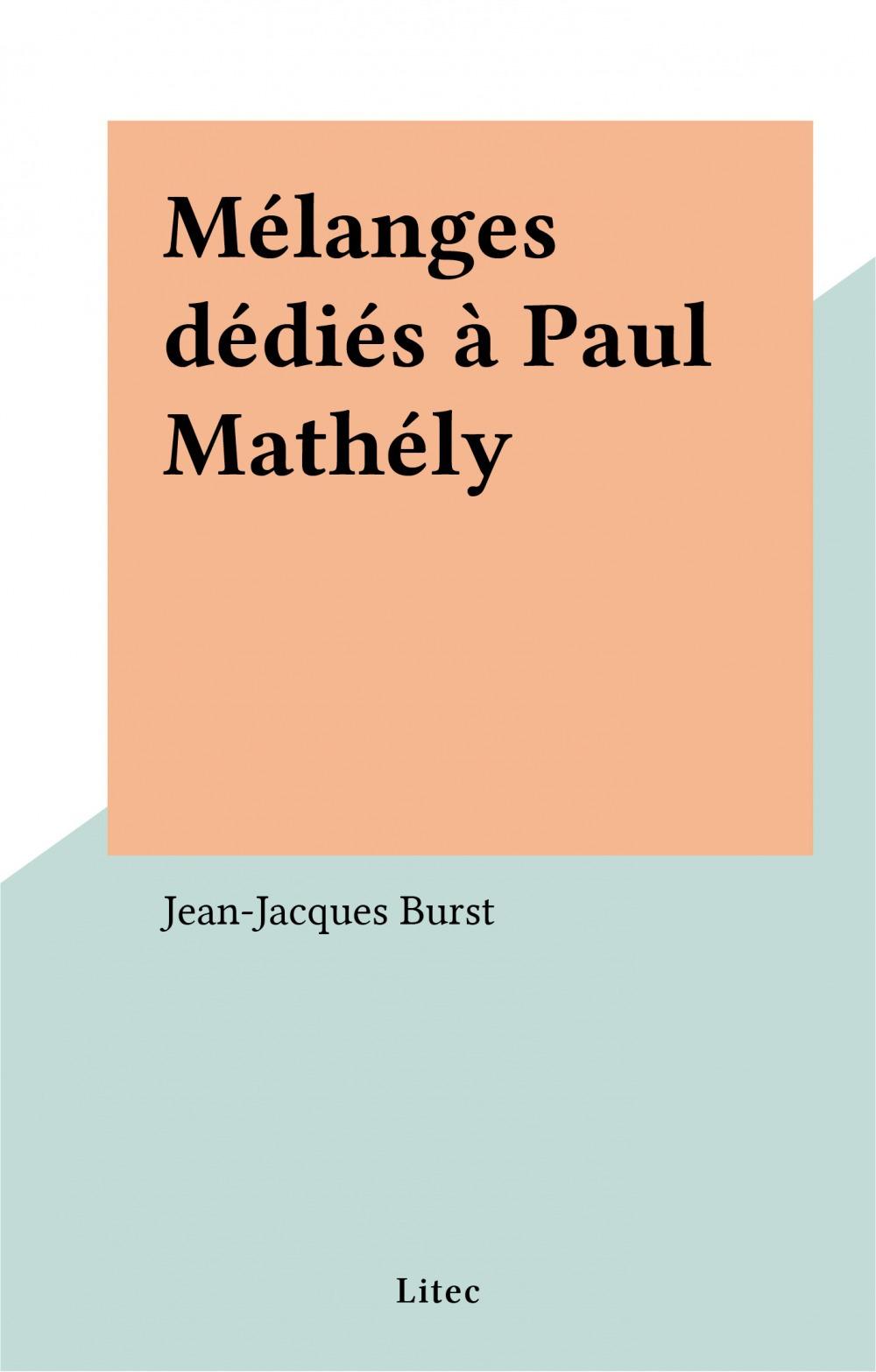 Mélanges dédiés à Paul Mathély