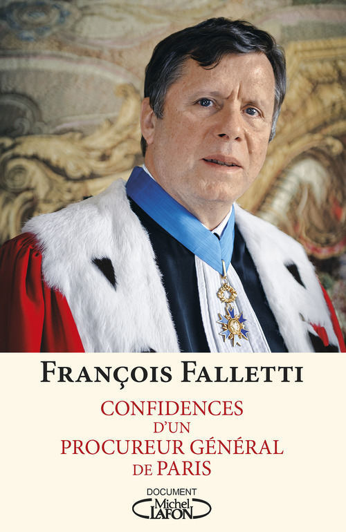 Francois Falletti Confidences d'un procureur général