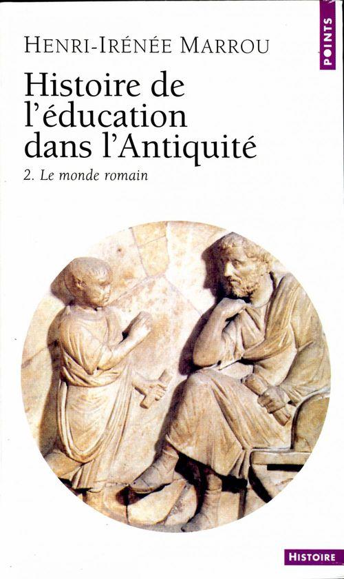 Henri-Irénée Marrou Histoire de l'éducation dans l'Antiquité