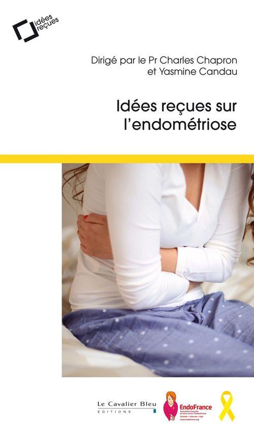 Charles Chapron Idées reçues sur l'endométriose