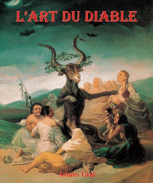 Arturo Graf, L´Art du Diable