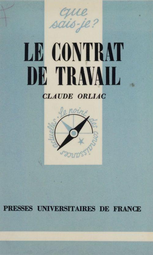 Claude Orliac Le Contrat de travail