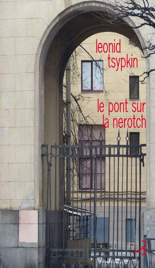 Leonid Tsypkin Le pont sur la Nerotch