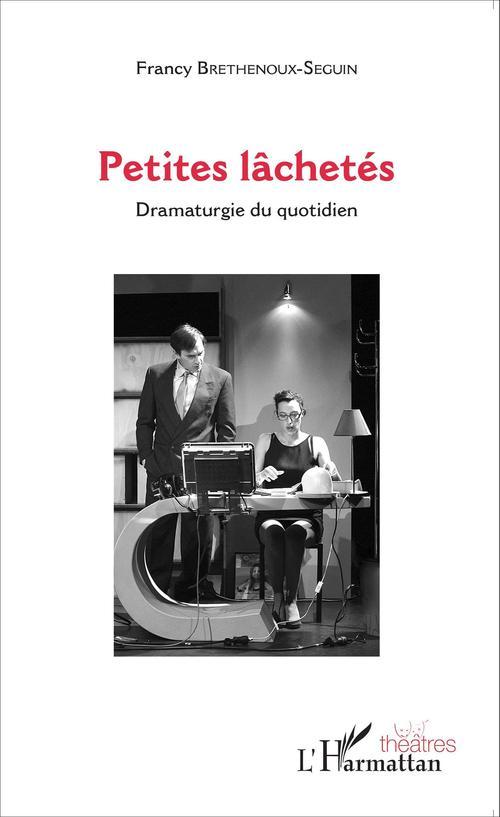 Francy Brethenoux-Seguin Petites lâchetés