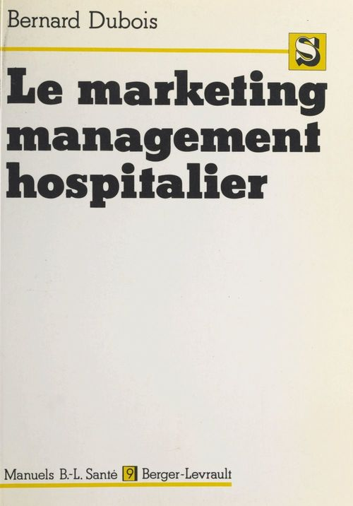 Le marketing management hospitalier