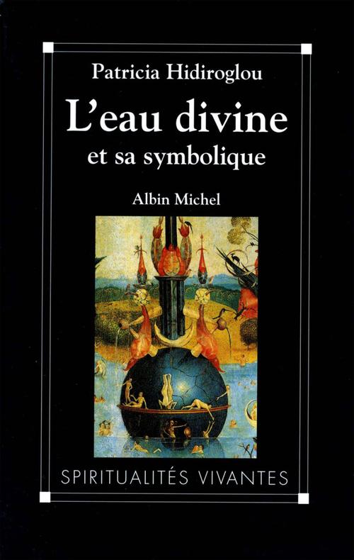 L'Eau divine et sa symbolique