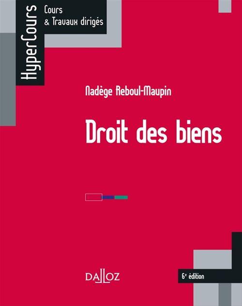 Nadège Reboul-Maupin Droit des biens