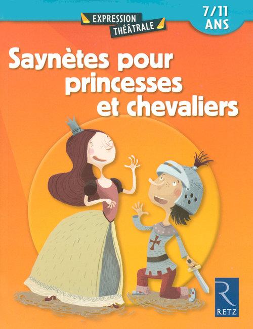 Christine Berthon Saynètes pour princesses et chevaliers ; 7/11 ans
