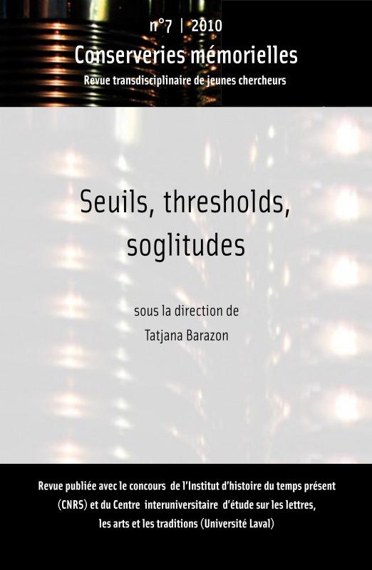 Conserveries Memorielles Seuils, thresholds, soglitudes