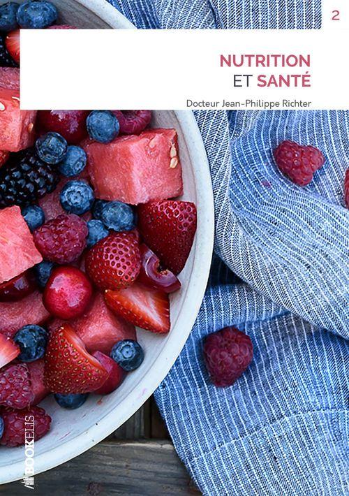 Jean-Philippe Richter NUTRITION ET SANTÉ
