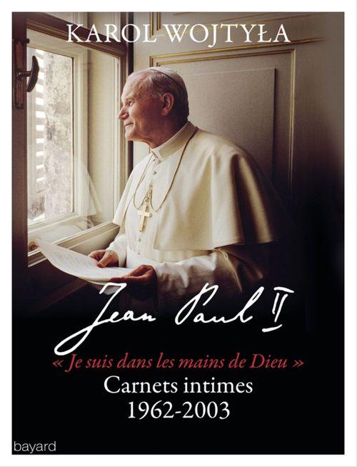 Jean Paul II : Carnets intimes 1962-2003