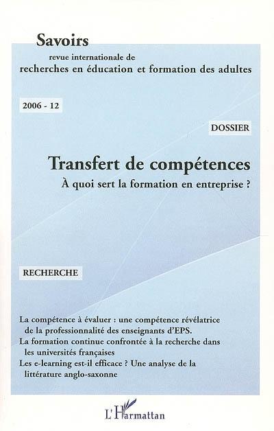 Collectif Revue savoirs t.12 ; transfert de compétences ; à quoi sert la formation en entreprise ?