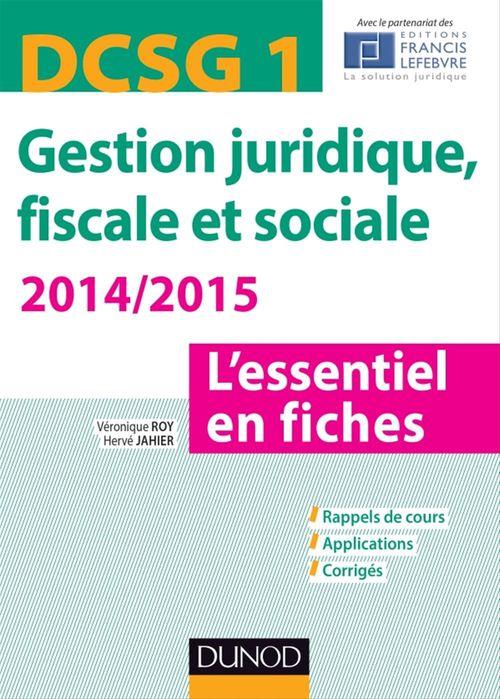 DSCG 1 - Gestion juridique, fiscale et sociale 2014 4e éd