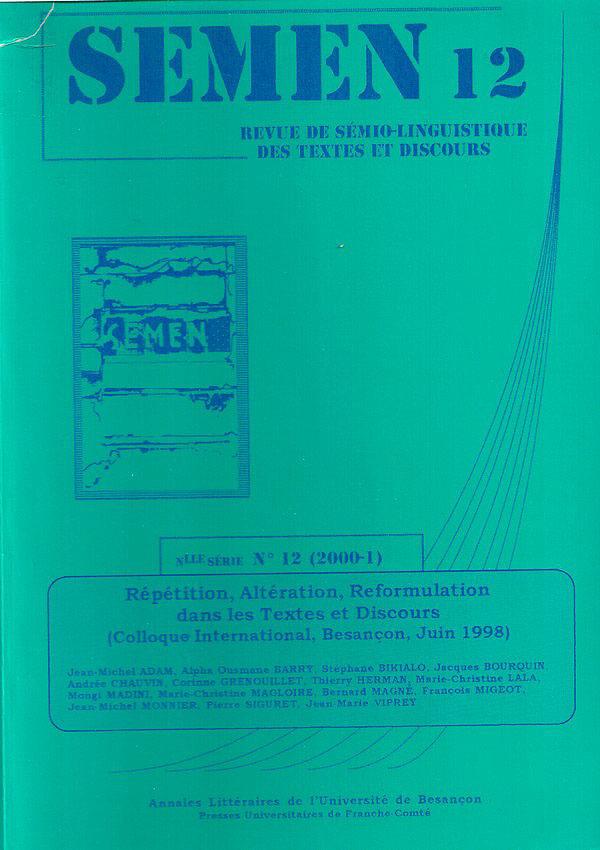 Presses Universitaires De Franche-Comté Repetition, alteration, reformulation dans les textes et discours