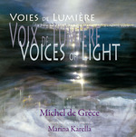 Voices of light ; voix de lumire ; voies de lumire
