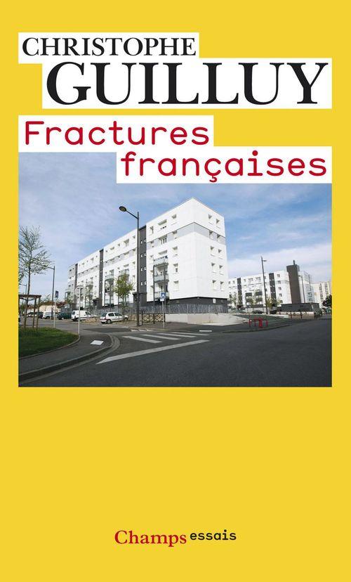 Christophe Guilluy Fractures françaises