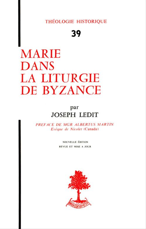 Joseph Ledit Marie dans la liturgie de Byzance