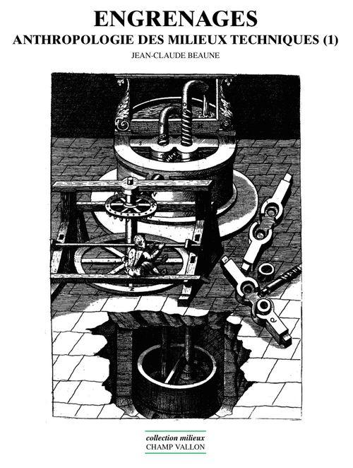 Engrenages - Anthropologie Des Milieux Techniques 1