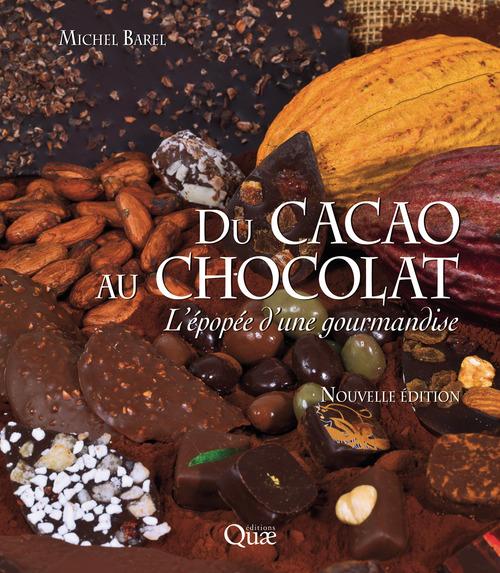 Michel Barel Du cacao au chocolat