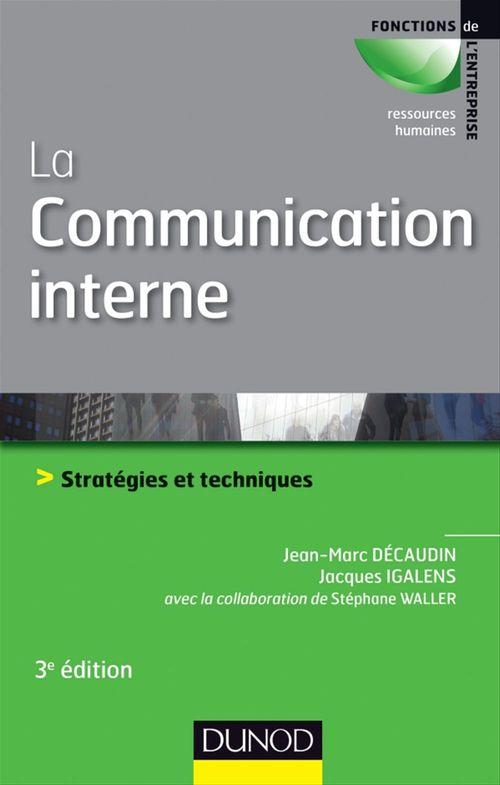 La communication interne - 3e édition