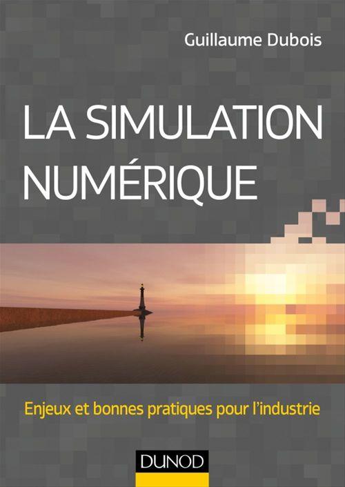 Guillaume DUBOIS La simulation numérique