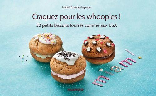 Isabel Brancq-Lepage Craquez pour les whoopies !