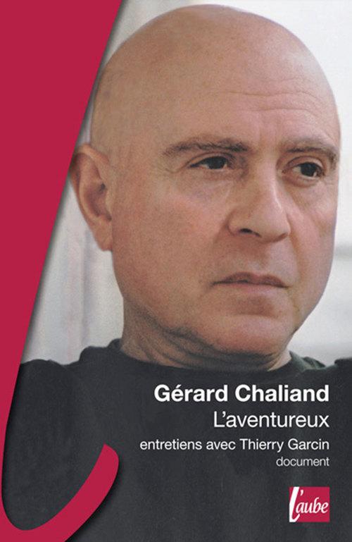 Gérard Chaliand, l'aventureux