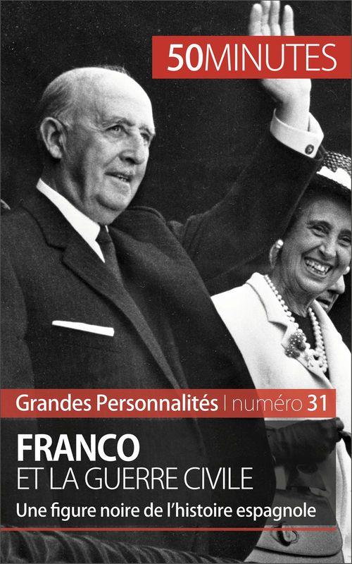 50 minutes Franco et la guerre civile
