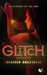 Glitch - Tome 2 : R�surrection