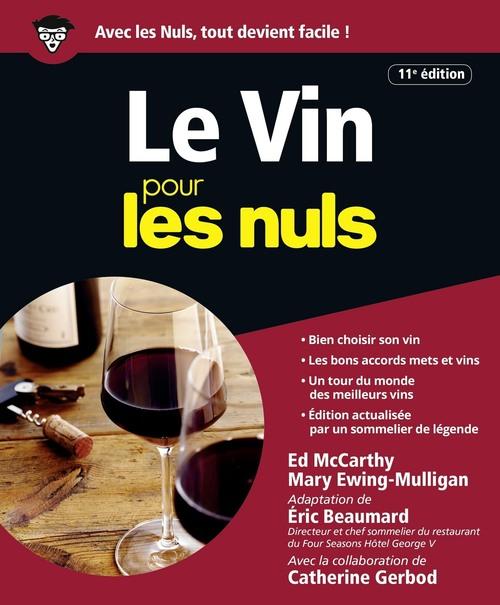 Eric BEAUMARD Le Vin pour les Nuls - 11e édition