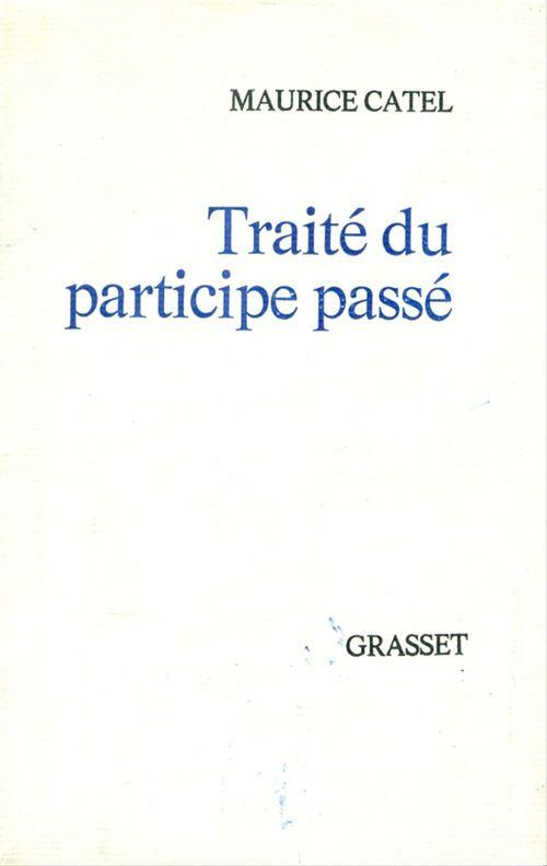 Maurice Catel Traité du participe passé