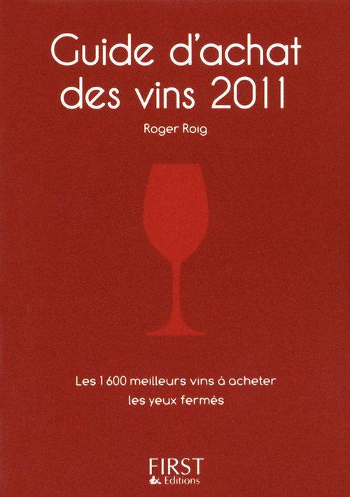 Roger ROIG Le Petit Livre de - Guide d'achat des vins 2010