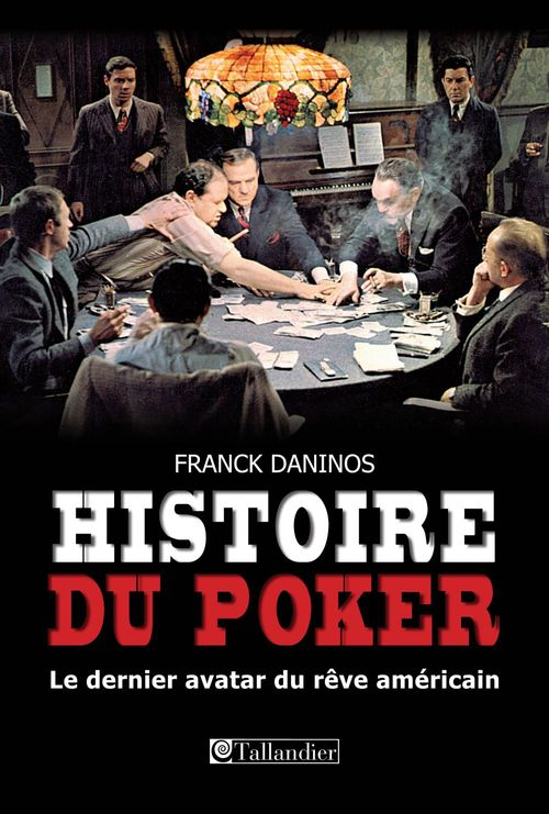 Franck Daninos Histoire du Poker