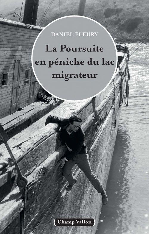 La poursuite en peniche du lac migrateur