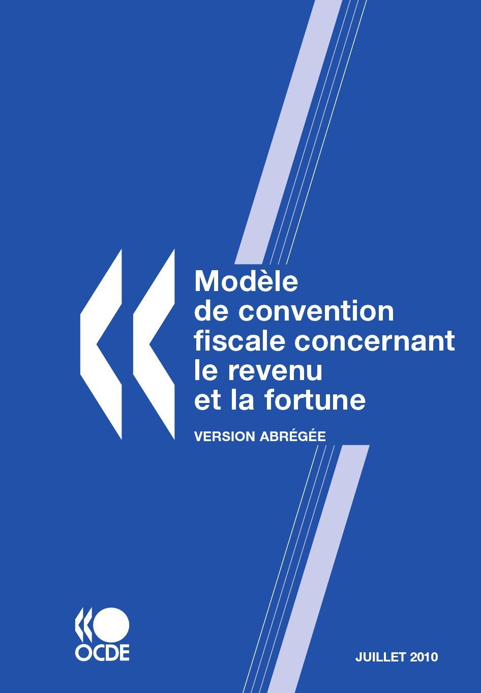 Collectif Modèle de convention fiscale concernant le revenu et la fortune : Version abrégée 2010