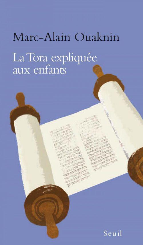 Marc-Alain Ouaknin La Tora expliquée aux enfants