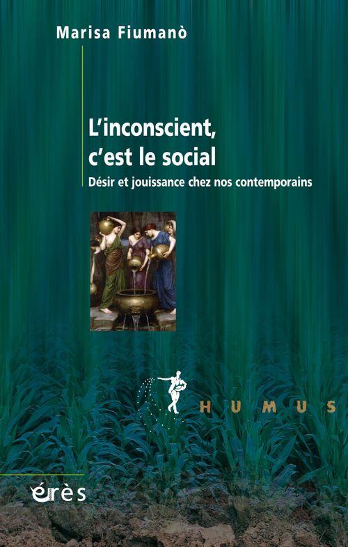 Marisa FIUMANÒ L'inconscient, c'est le social