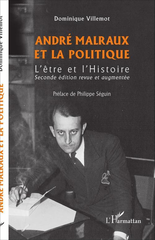 Dominique Villemot André Malraux et la politique