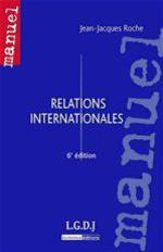 Relations internationales (6e �dition)
