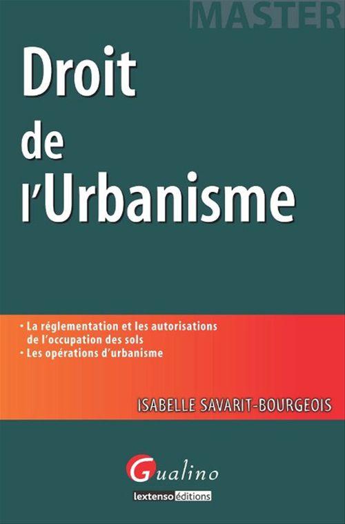 Isabelle Savarit-Bourgeois Droit de l'urbanisme