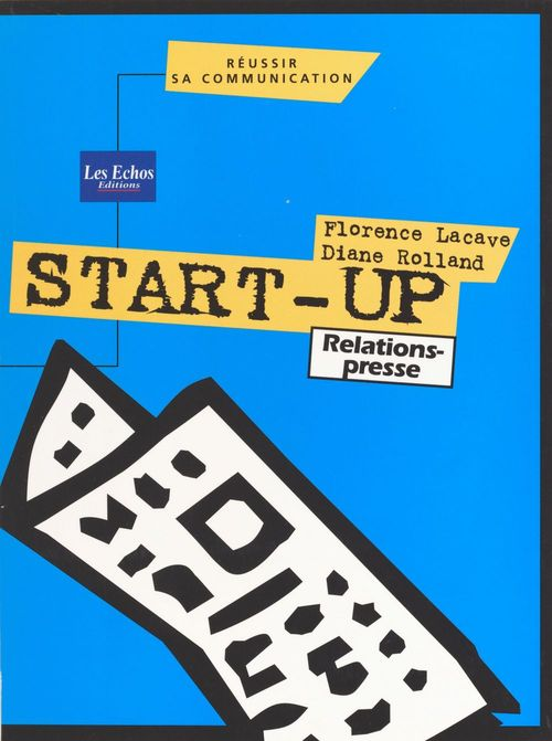 Florence Lacave Start-up : relations presse