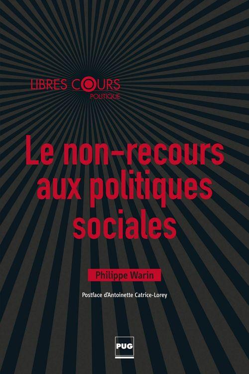 Philippe Warin Le non-recours aux politiques sociales