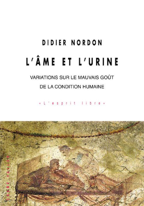 Didier NORDON L'âme et l'urine