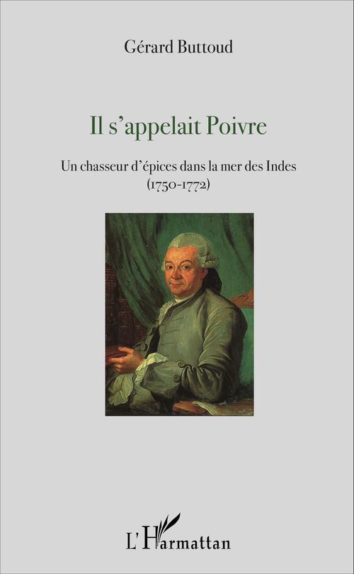 Gérard Buttoud Il s'appelait Poivre