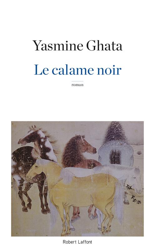 Yasmine GHATA Le Calame noir
