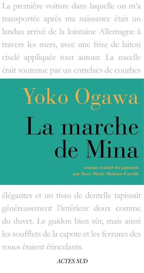 Yôko Ogawa La Marche de Mina